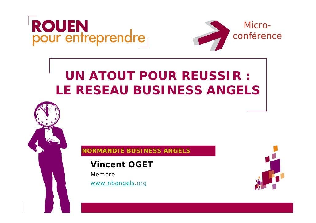 Micro-                                conférence     UN ATOUT POUR REUSSIR : LE RESEAU BUSINESS ANGELS       NORMANDIE BUS...