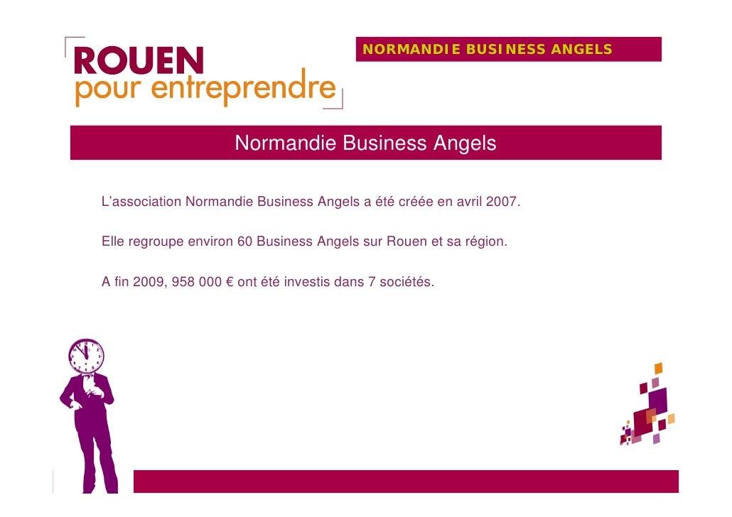 NORMANDIE BUSINESS ANGELS                          Normandie Business Angels  L'association Normandie Business Angels a ét...