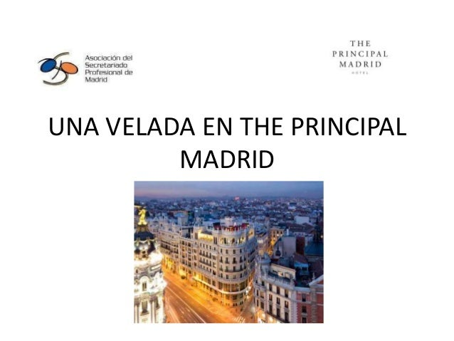 UNA VELADA EN THE PRINCIPAL MADRID