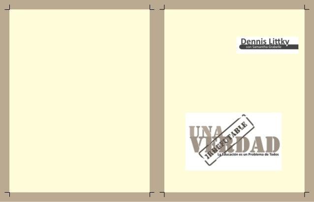 Una verdad irrefutable   Dennis Littky  in SPANISH Slide 2