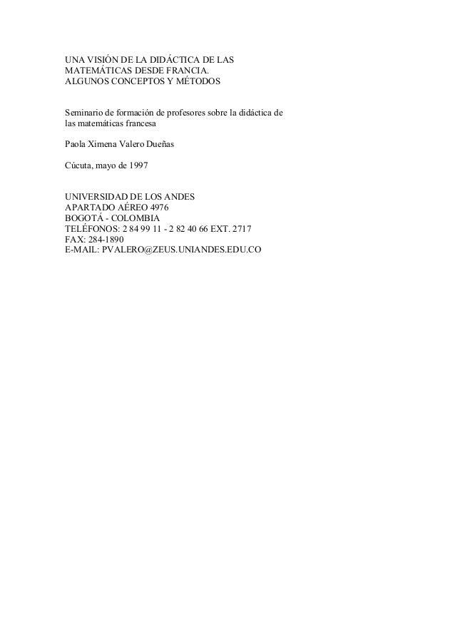 UNA VISIÓN DE LA DIDÁCTICA DE LASMATEMÁTICAS DESDE FRANCIA.ALGUNOS CONCEPTOS Y MÉTODOSSeminario de formación de profesores...
