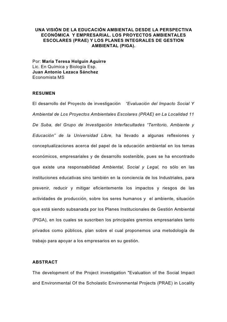 UNA VISIÓN DE LA EDUCACIÓN AMBIENTAL DESDE LA PERSPECTIVA    ECONÓMICA Y EMPRESARIAL. LOS PROYECTOS AMBIENTALES     ESCOLA...