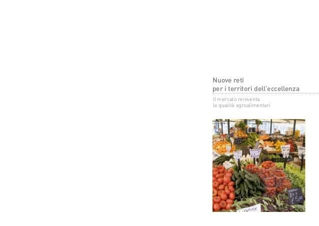 Nuove retiper i territori dell'eccellenzaIl mercato reinventale qualità agroalimentari
