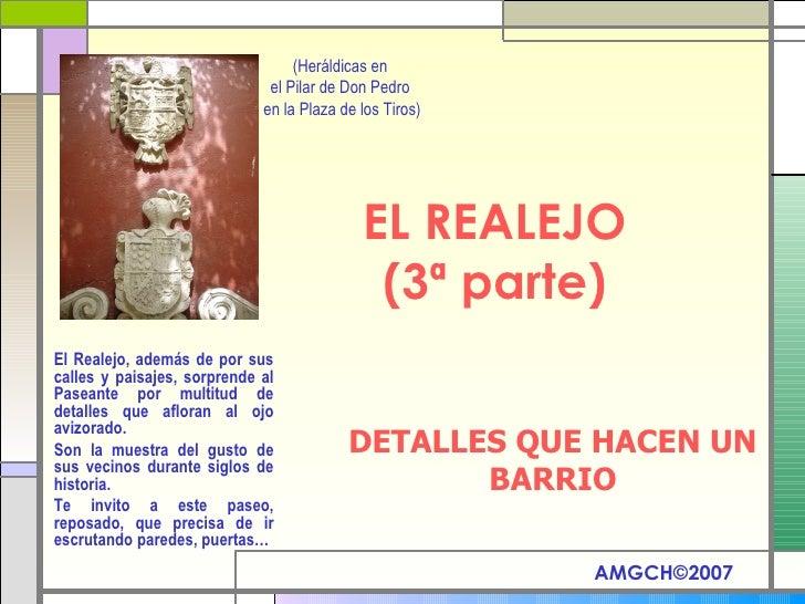 EL REALEJO (3ª parte) DETALLES QUE HACEN UN BARRIO El Realejo, además de por sus calles y paisajes, sorprende al Paseante ...