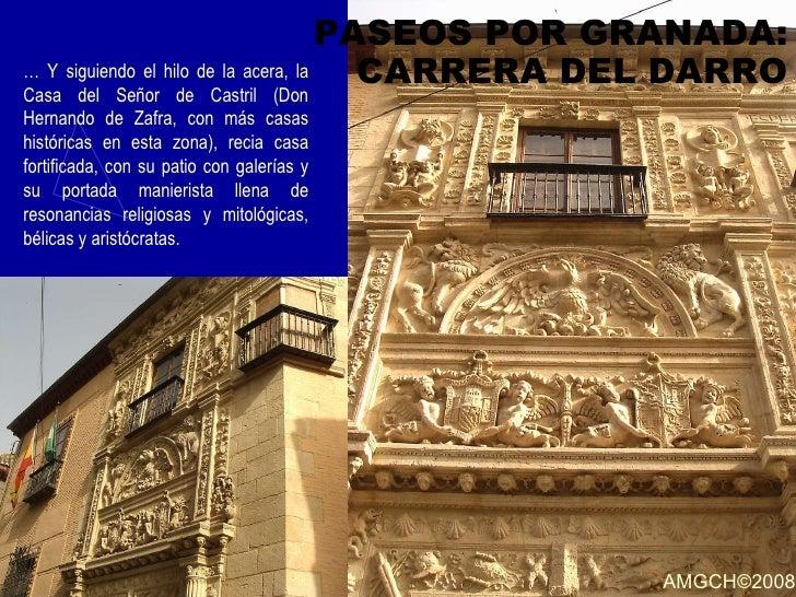 PASEOS POR GRANADA: CARRERA DEL DARRO …  Y siguiendo el hilo de la acera, la Casa del Señor de Castril (Don Hernando de Za...