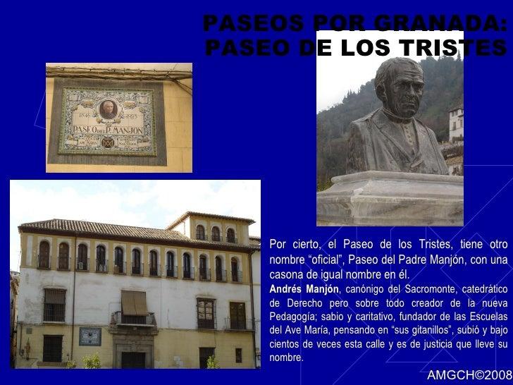 """PASEOS POR GRANADA: PASEO DE LOS TRISTES Por cierto, el Paseo de los Tristes, tiene otro nombre """"oficial"""", Paseo del Padre..."""