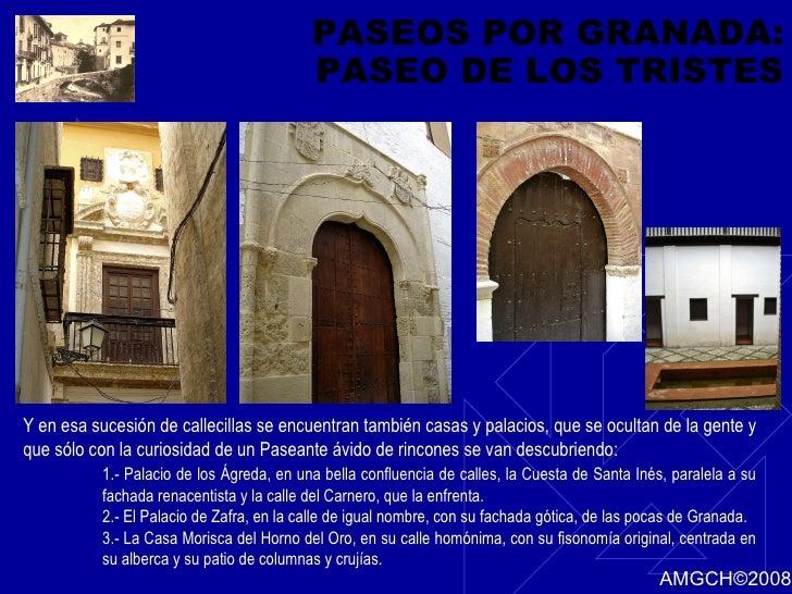 PASEOS POR GRANADA: PASEO DE LOS TRISTES Y en esa sucesión de callecillas se encuentran también casas y palacios, que se o...