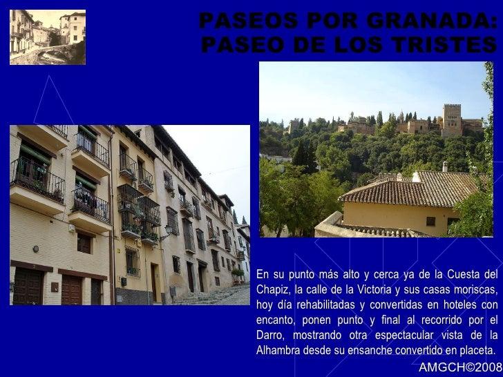 PASEOS POR GRANADA: PASEO DE LOS TRISTES En su punto más alto y cerca ya de la Cuesta del Chapiz, la calle de la Victoria ...