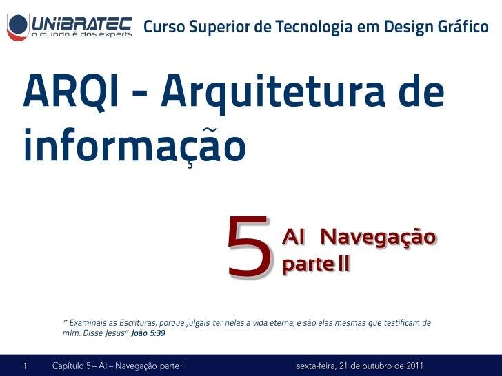 """5   AI – Navegação            parte II""""    """""""