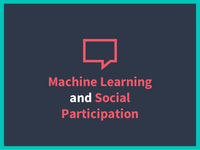 Machine Learning and Social Participation
