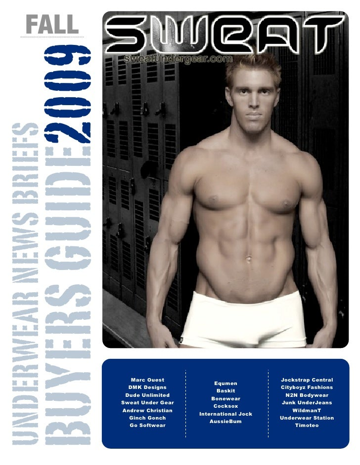 FALL             BUYERS GUIDE2009 UNDERWEAR NEWS BRIEFS                                      Marc Ouest                   ...