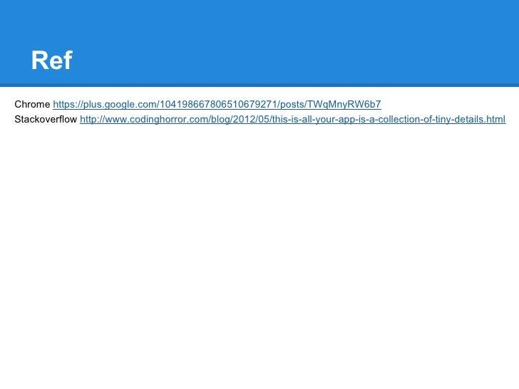 RefChrome https://plus.google.com/104198667806510679271/posts/TWqMnyRW6b7Stackoverflow http://www.codinghorror.com/blog/20...