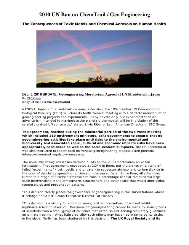 2010 UN Ban on ChemTrail / Geo EngineeringThe Consequences of Toxic Metals and Chemical Aerosols on Human HealthDec. 6, 20...