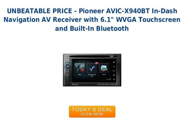 Unbeatable price pioneer avic-x940 bt in-dash navigation av