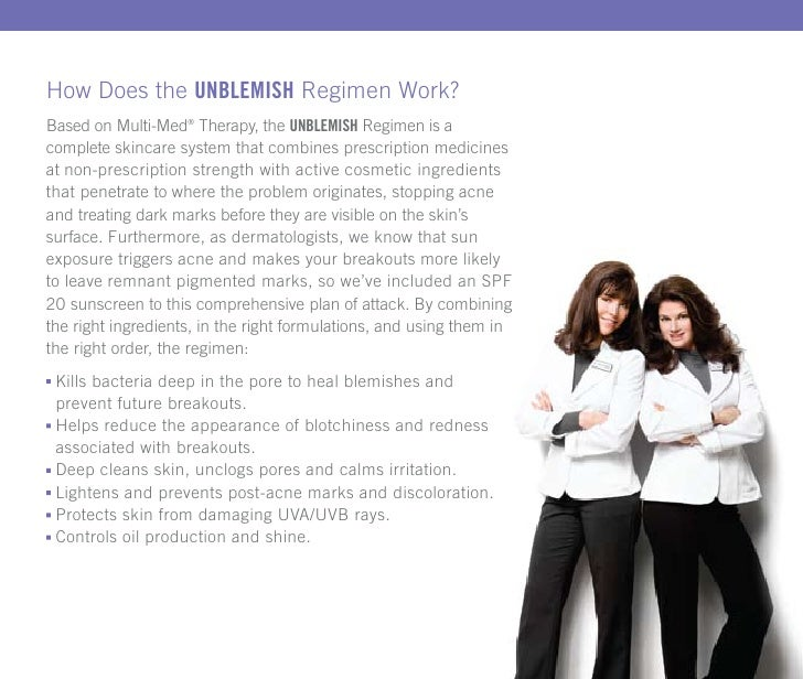 How Does the unblemish Regimen Work?Based on Multi-Med® Therapy, the unblemish Regimen is acomplete skincare system that c...