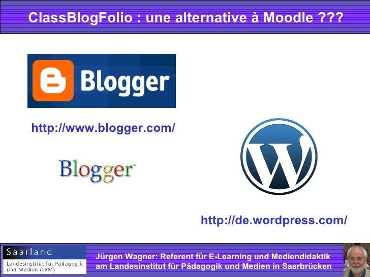 Un blog de_classe_comme_alternative_a_moodle Slide 3
