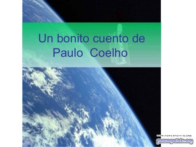 Un bonito cuento dePaulo Coelho