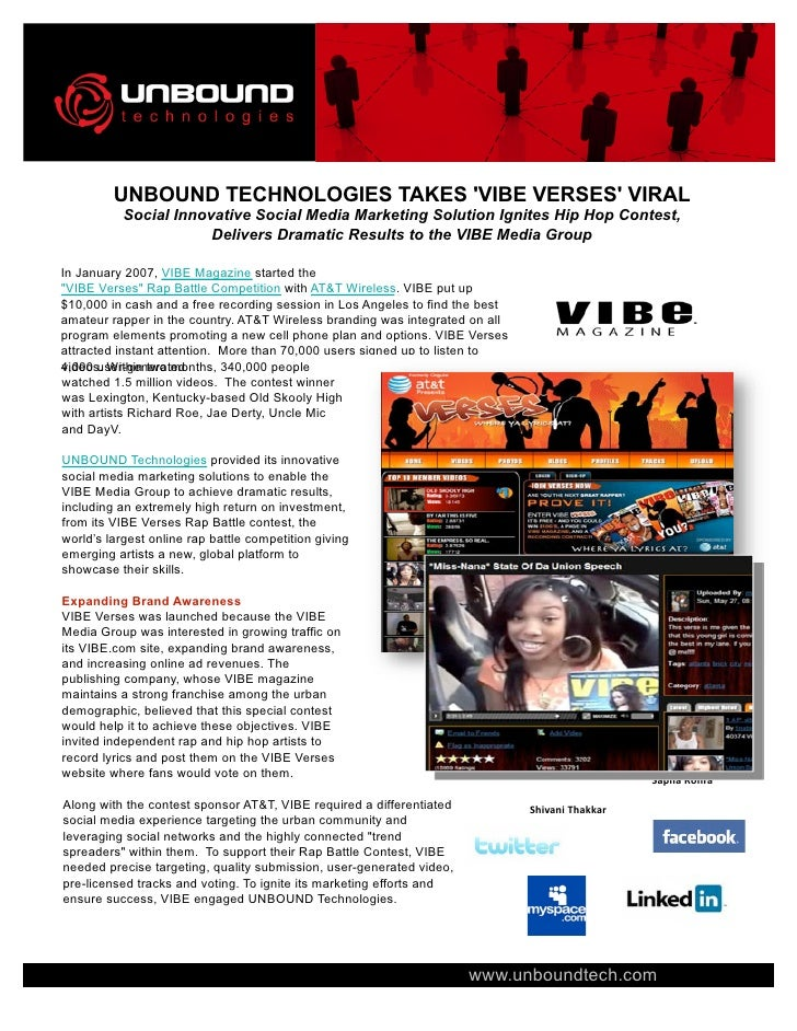 UNBOUND TECHNOLOGIES TAKES 'VIBE VERSES' VIRAL            Social Innovative Social Media Marketing Solution Ignites Hip Ho...