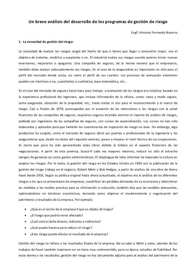 Un breve análisis del desarrollo de los programas de gestión de riesgo Engº. Antonio Fernando Navarro 1 - La necesidad de ...