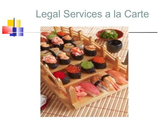 Legal Services a la Carte                            5