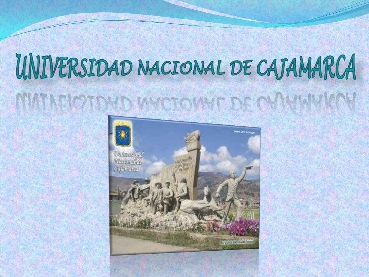 UNIVERSIDAD NACIONAL DE CAJAMARCA<br />