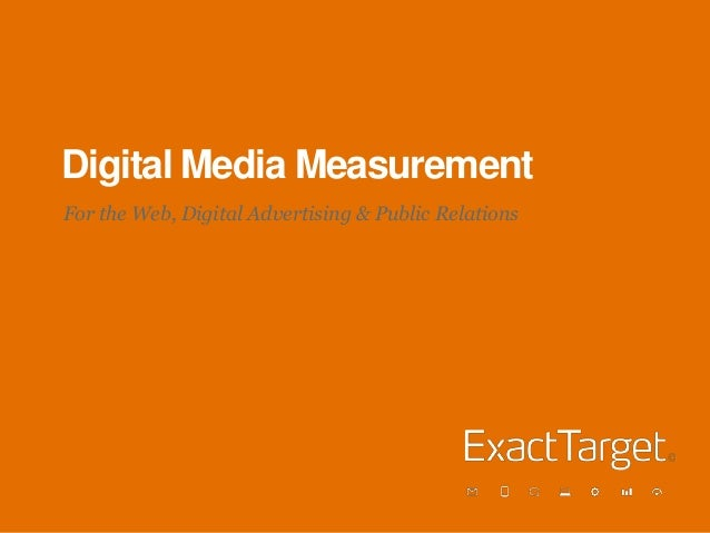 Digital Media Measurement For the Web, Digital Advertising & Public Relations