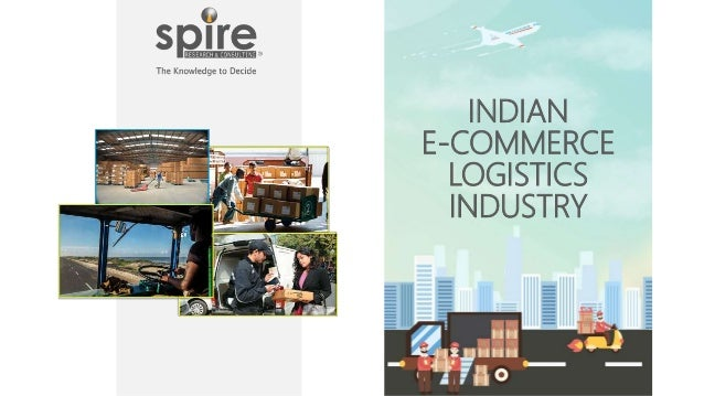 INDIAN E-COMMERCE LOGISTICS INDUSTRY
