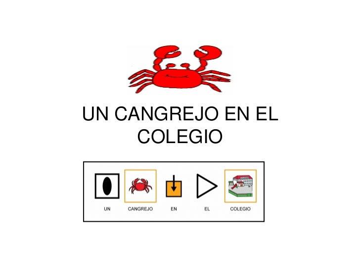 UN CANGREJO EN EL     COLEGIO