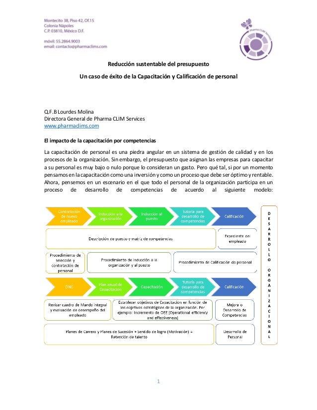 1 Reducción sustentable del presupuesto Un caso de éxito de la Capacitación y Calificación de personal Q.F.B Lourdes Molin...