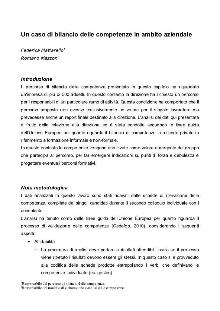 Un caso di bilancio delle competenze in ambito aziendaleFederica Mattarello1Romano Mazzon2IntroduzioneIl percorso di bilan...