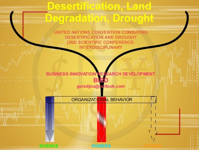 Desertification, LandDegradation, DroughtUNITED NATIONS CONVENTION COMBATINGDESERTIFICATION AND DROUGHT(2ND SCIENTIFIC CON...
