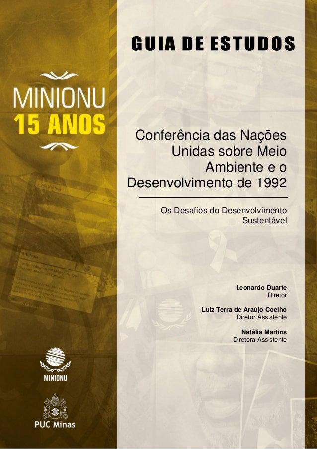 Conferência das Nações Unidas sobre Meio Ambiente e o Desenvolvimento de 1992 Os Desafios do Desenvolvimento Sustentável L...