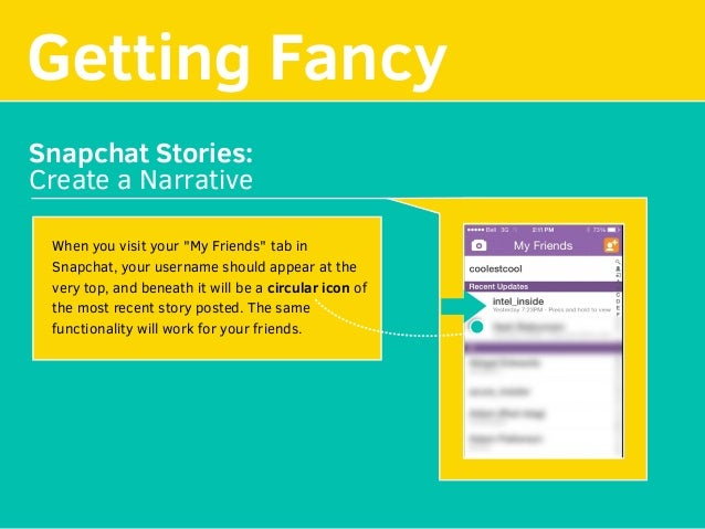 """Getting Fancy Snapchat Stories: Create a Narrative When you visit your """"My Friends"""" tab in Snapchat, your username should ..."""