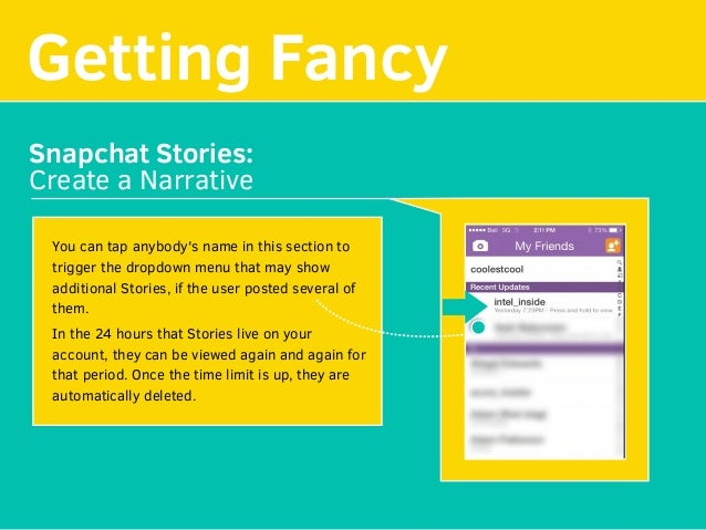 Getting Fancy Snapchat Stories: Create a Narrative You can tap anybody's name in this section to trigger the dropdown menu...