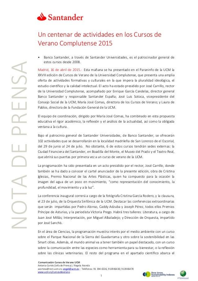 Un centenar de actividades en los Cursos de Verano Complutense 2015 • Banco Santander, a través de Santander Universidades...