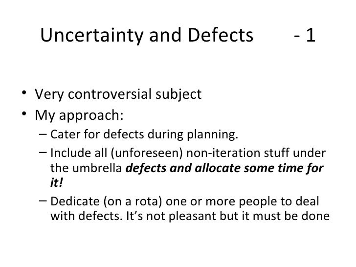 Uncertainty in agile projects