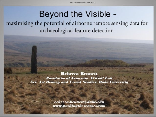 UNC Greensboro 5th April 2013              Beyond the Visible -maximising the potential of airborne remote sensing data fo...