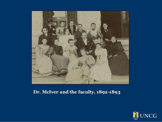 Dr. McIver and the faculty, 1892-1893