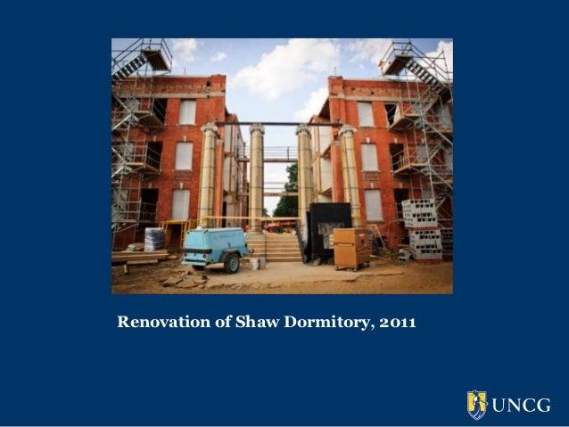 Renovation of Shaw Dormitory, 2011