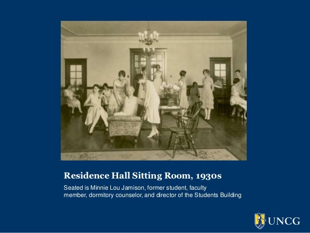 Residence Hall Sitting Room, 1930sSeated is Minnie Lou Jamison, former student, facultymember, dormitory counselor, and di...