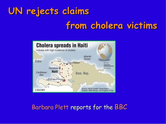 UN rejects claims               from cholera victims    Barbara Plett reports for the BBC