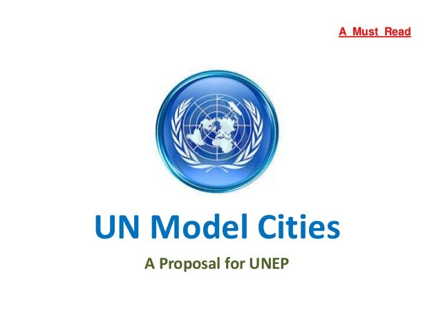 UN Model Cities A Proposal for UNEP A Must Read
