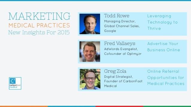 Todd Rowe Managing Director, Global Channel Sales, Google Fred Vallaeys AdWords Evangelist, Cofounder of Optmyzr Greg Zola...