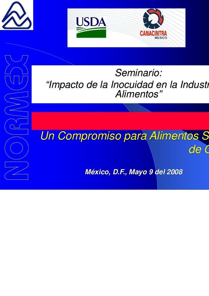 """Seminario:""""Impacto de la Inocuidad en la Industria de                Alimentos""""                                         SQ..."""