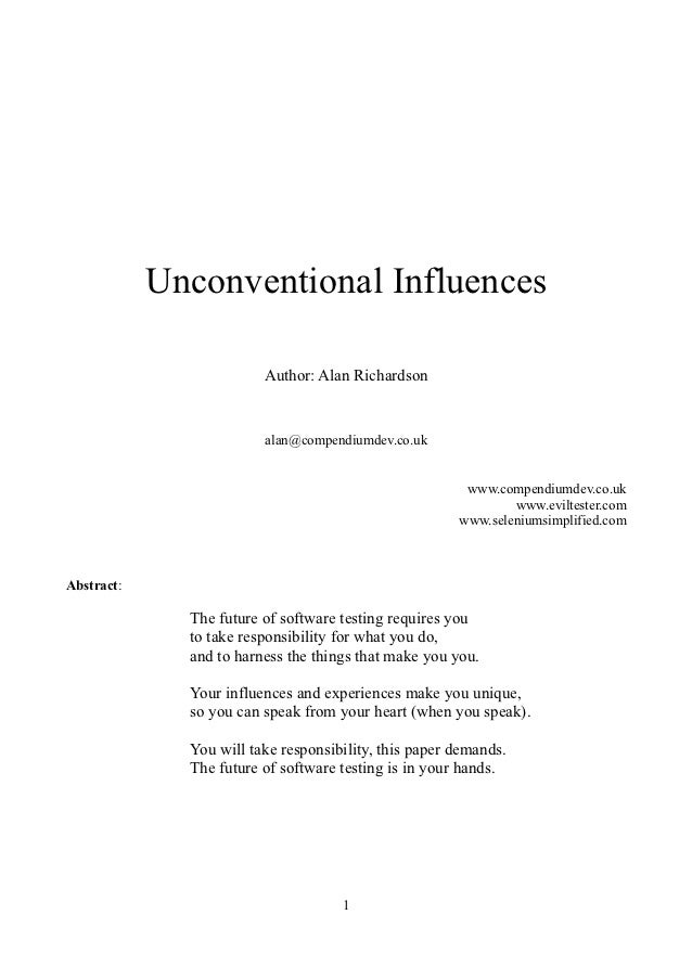 Unconventional Influences                         Author: Alan Richardson                         alan@compendiumdev.co.uk...