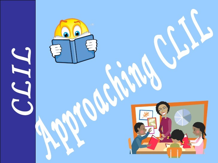 why clil We can examine this in subsequent articles, but for now, why should clil motivate more than other conventional approaches could it be because: it provides reasons for learning and improving the foreign language level, because the.