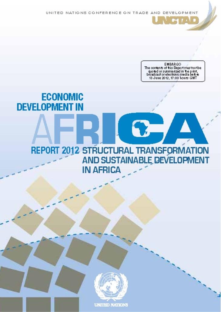U N I T E D N AT I O N S C O N F E R E N C E O N T R A D E A N D D E V E L O P M E N T     ECONOMICDEVELOPMENT IN    AFRIC...