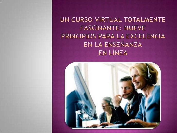 La educación virtual se ha incrementado  significativamente en los últimos años, esto es  debido a los grandes avances tec...
