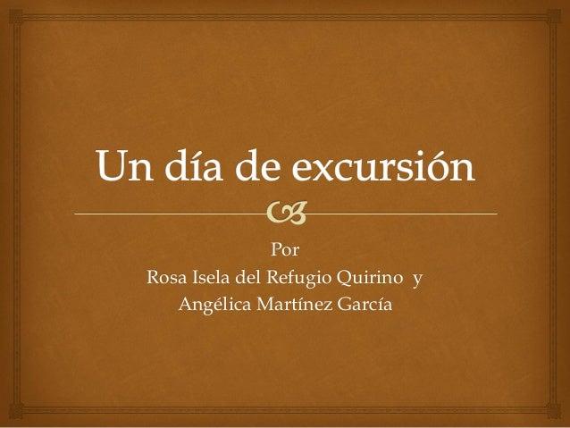PorRosa Isela del Refugio Quirino y   Angélica Martínez García
