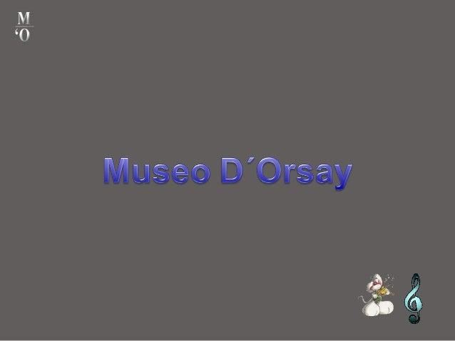 Un día en el Musée d'Orsay